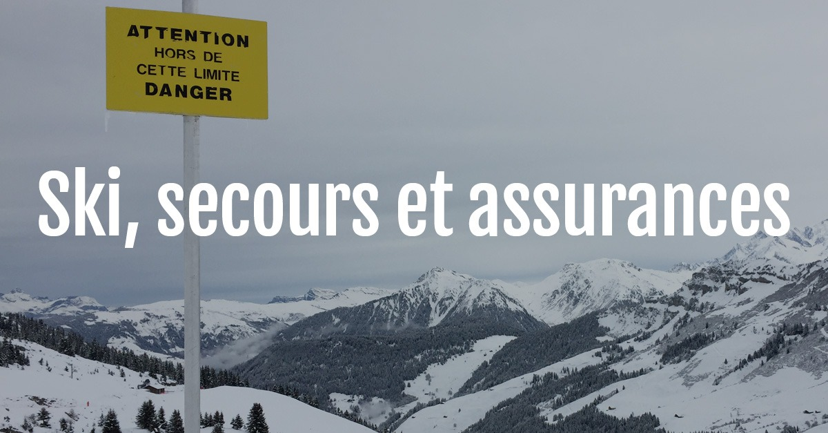 Ski, secours et assurances : comment ça marche ?