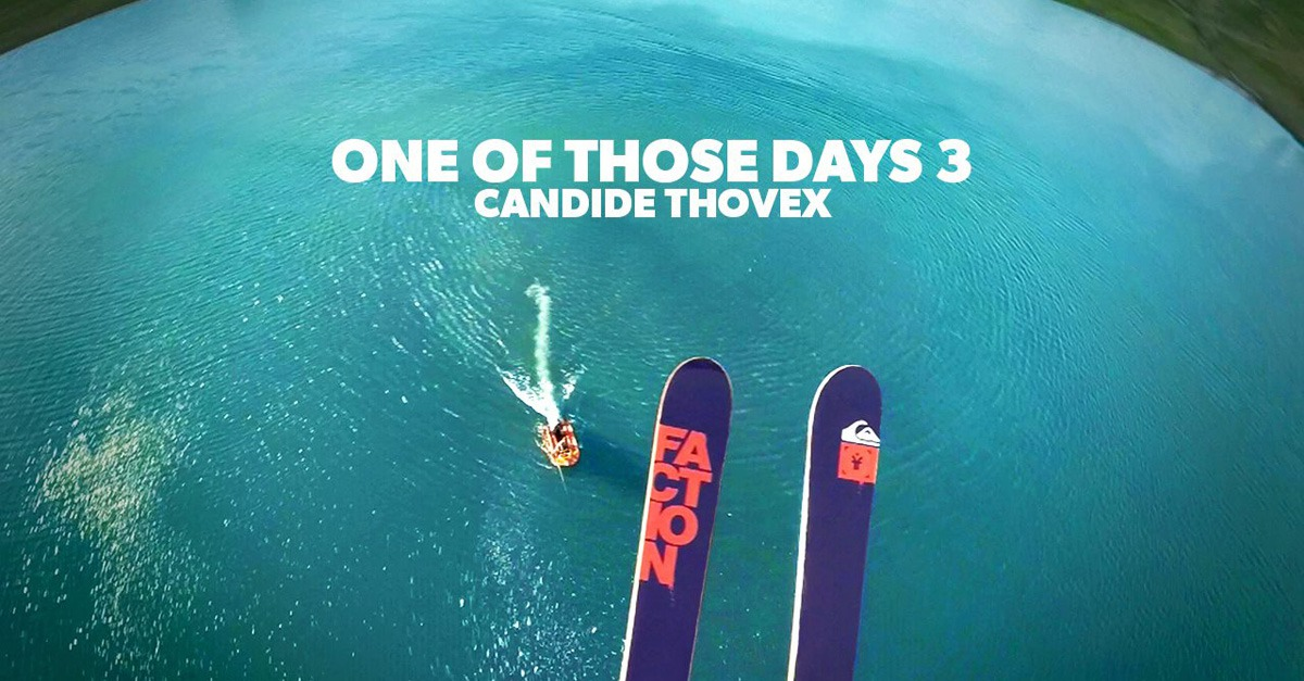 ski candide thovex one of those days 3. Black Bedroom Furniture Sets. Home Design Ideas