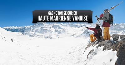 [concours] gagne ton séjour en Haute Maurienne Vanoise