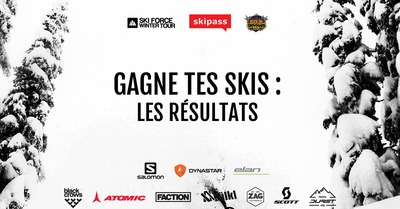 Gagne tes skis : Les gagnants