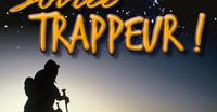 Soirée Trappeur - Snake Gliss