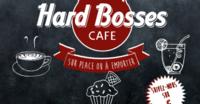 Hard bosses café